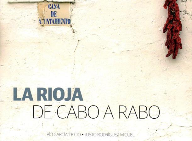 """Nueva entrega de """"La Rioja de cabo a rabo"""""""